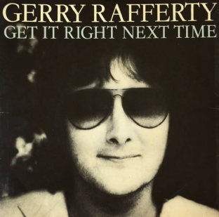 "Gerry Rafferty ‎- Get It Right Next Time (7"") (EX/VG+)"